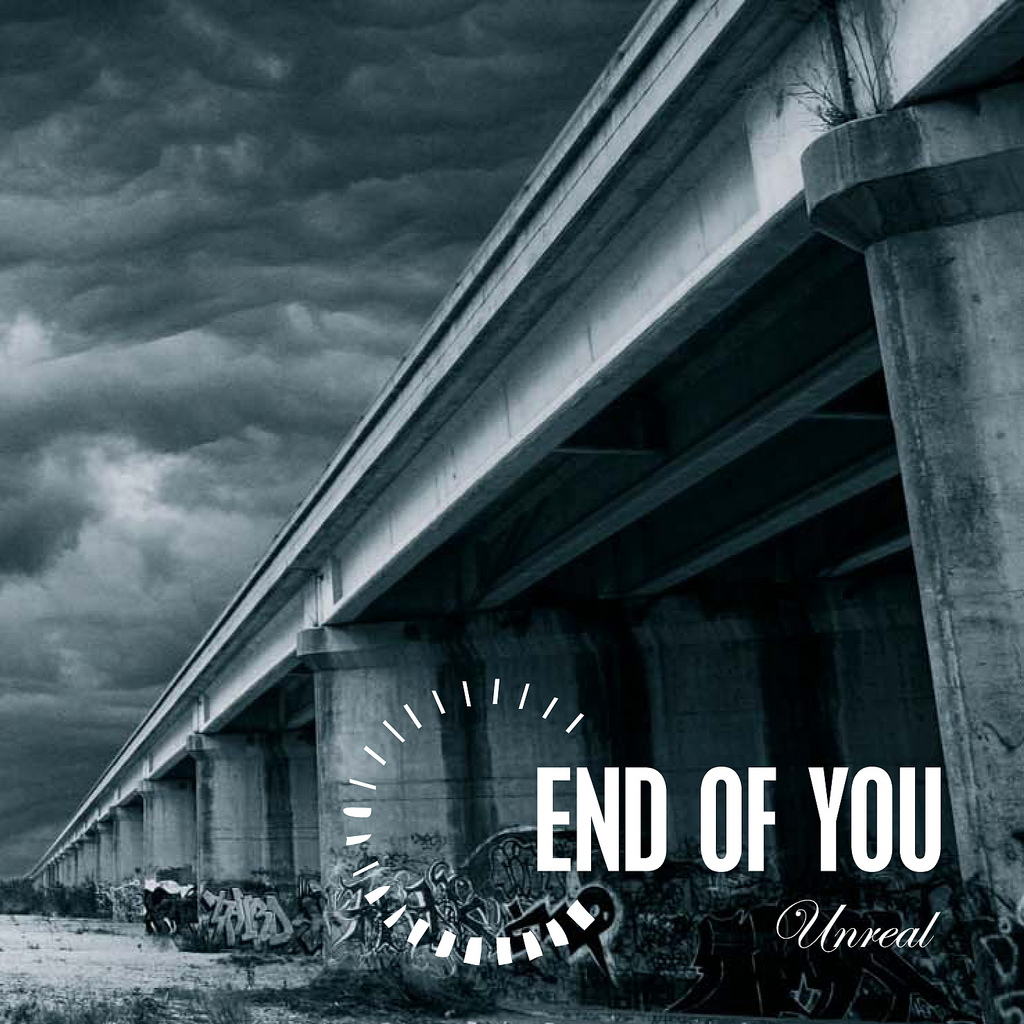End of You - Unreal - Album cover